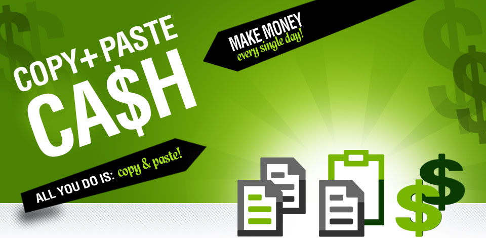 Copy Paste Cash Review - is Copying and Pasting the Only