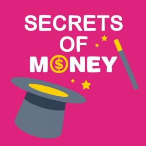secret of making money