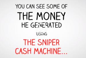 sniper cash machine