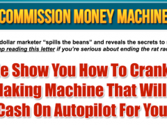 Commission Money Machine Review – Printing Cash on Autopilot 24/7
