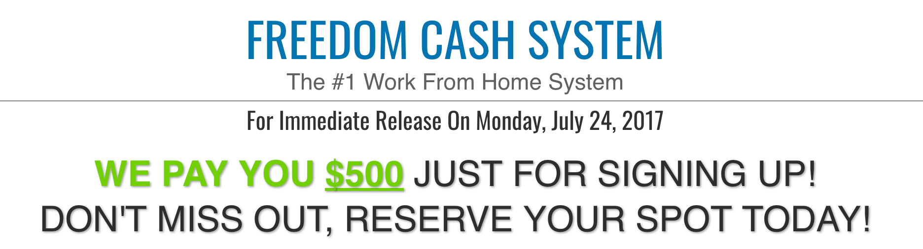 Freedom Cash System cash reward