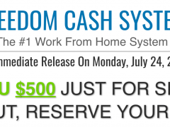 Freedom Cash System – Can you Really Get $500 Just for Signing up?