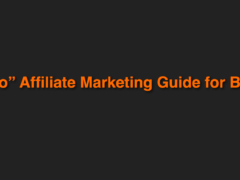 A How to Affiliate Marketing Guide for Beginners 2018