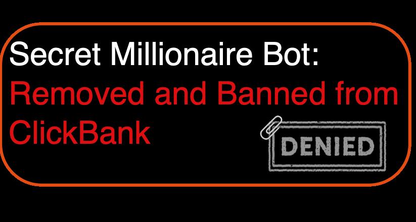 secret-millionaire-bot-banned